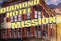 Diamond Hotel Mission