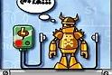 Csapd le a robotot! Ez a lényege a mászkálós játéknak, persze azért csak óvatosan a bádog kollégával az online játék során!