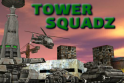 Lopd el az ellenfél tornyát! Vezesd győzelemre csapataidat!