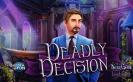 Fontos illetve halálos döntéseket kell hoznod. Te készen állsz?