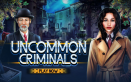 Uncommon Criminals