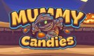 Mummy Candies 2