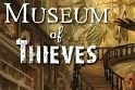 Museums of Thieves